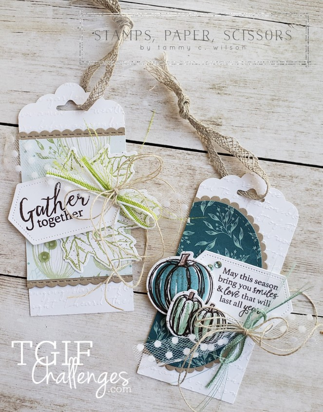 Gather Together - Tags - TGIF Challenge by Tammy C. Wilson (zoom)